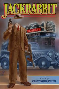 Cover of Jackrabbit, new John Dillinger novel